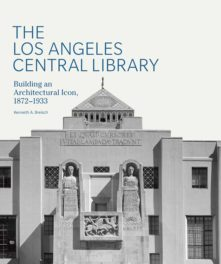 PODCAST: Kenneth Breisch on the Los Angeles Central Library