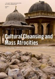 PODCAST: Cultural Heritage in Armed Conflict Zones with Tom Weiss
