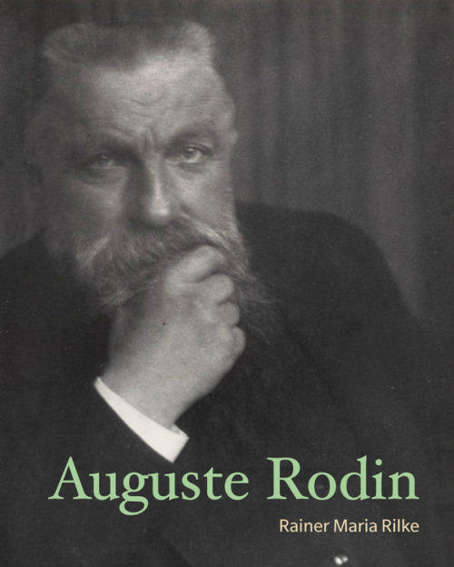 PODCAST: Rainer Maria Rilke on the Life of August Rodin