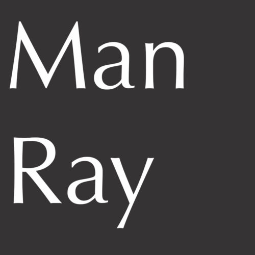 Becoming Man Ray: Art, Life, and Paris