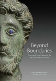 PODCAST: Beyond Boundaries – Visual Culture in the Provinces of Ancient Rome