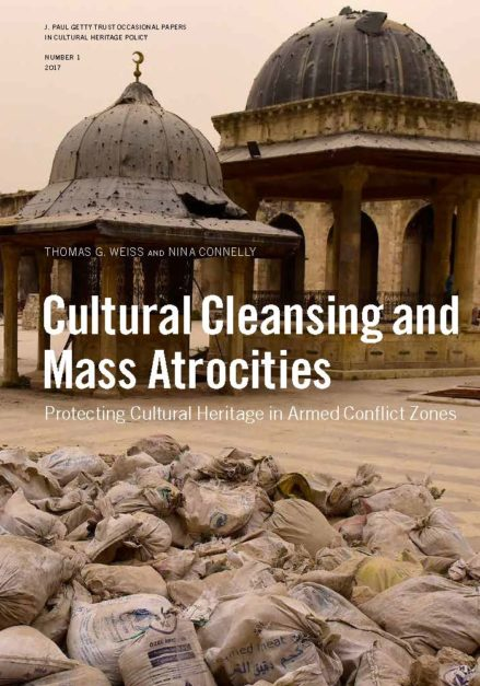 AUDIO: Cultural Heritage in Armed Conflict Zones with Tom Weiss