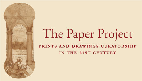 Prints and Drawings Curation, Then and Now