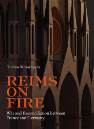 PODCAST: World War I and Reims Cathedral with Thomas Gaehtgens