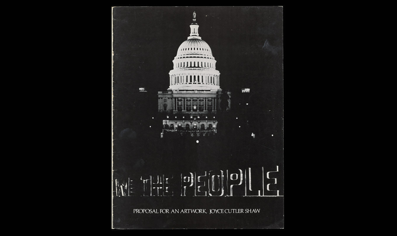 "Brochure cover of Capital Hill with the words ""We the People. Proposal for an artwork, Joyce Cutler-Shaw"""