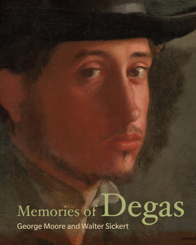 Book cover for Memories of Degas featuring a self portrait of Degas. The artist wears a wide brimmed had and looks at the viewer.