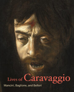 Cover of Lives of Caravaggio book, featuring a detail of Caravaggio's painting of David with the Head of Goliath