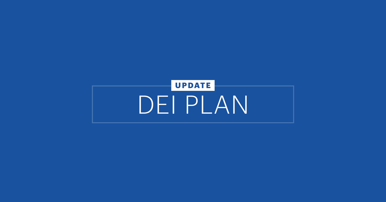 Text graphic reading Update: DEI Plan
